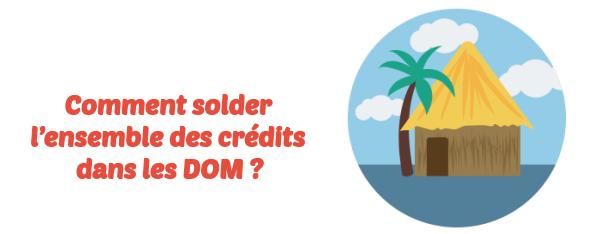 rachat credits DOM