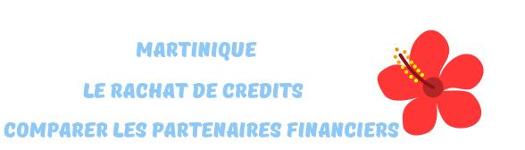 comparer rachat credits martinique