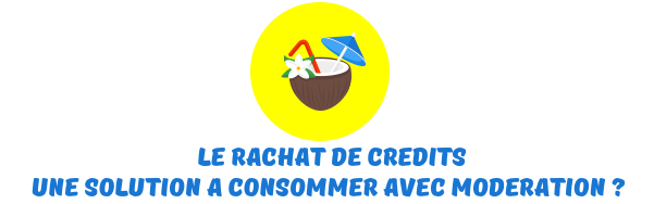 rachat credits martinique