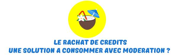 rachat credits martinique