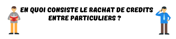 rachat credits particuliers