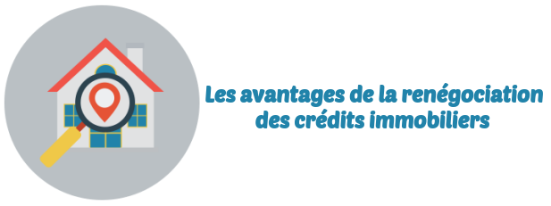 renegociation credits immobiliers