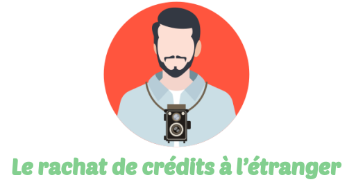 rachat credit etranger